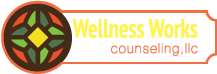 Wellness Works Counseling, LLC